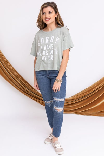 Sorry, I Have Plans Tee