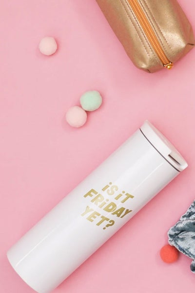 Is it Friday Yet? Tumbler *Final Sale*