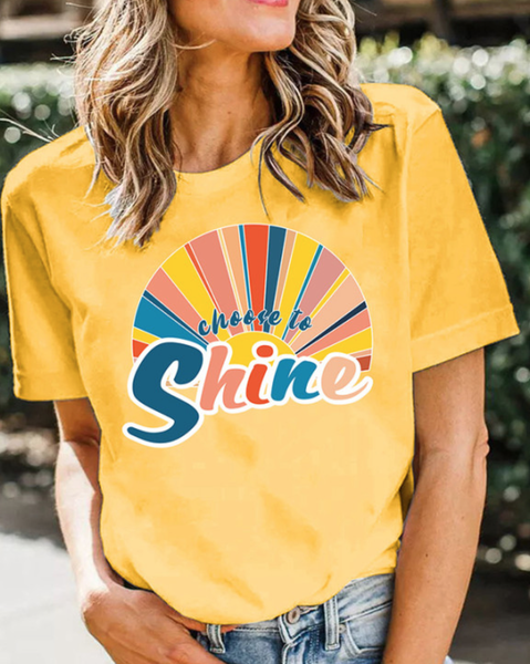 Pre-Order Choose to Shine Printed Graphic Tee