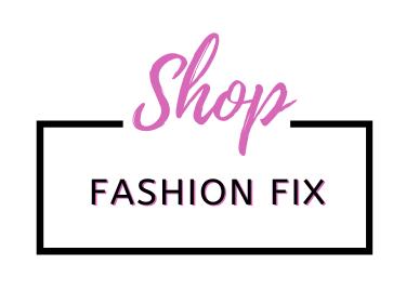 Fashion Fix