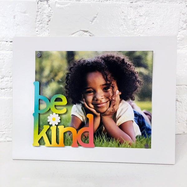"""Be Kind"""" w/ Daisy Magnet Rainbow"""