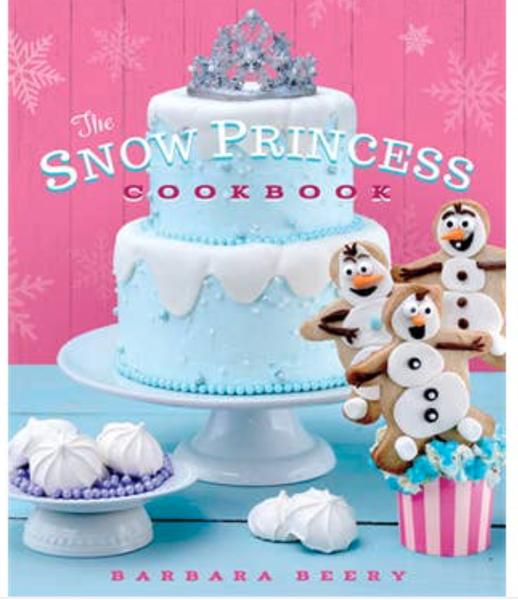 The Snow Princess Cookbook