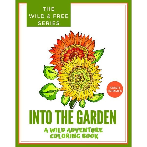 Into the Garden Coloring Book