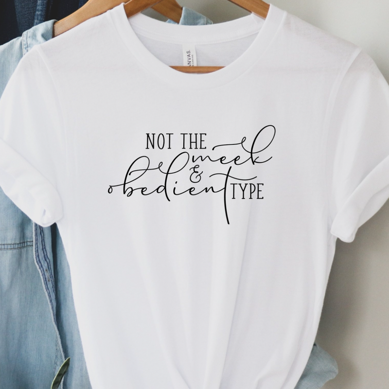 Not The Meek & Obedient Type Outlander Graphic Tee