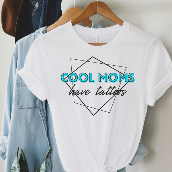 Cool Moms Have Tattoos Graphic Tee