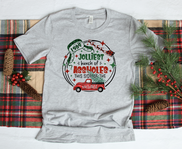 Jolliest Bunch of As*holes Graphic Tee