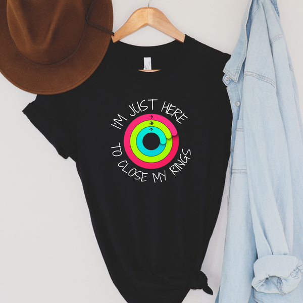 I'm Just Here to Close My Rings Graphic Tee
