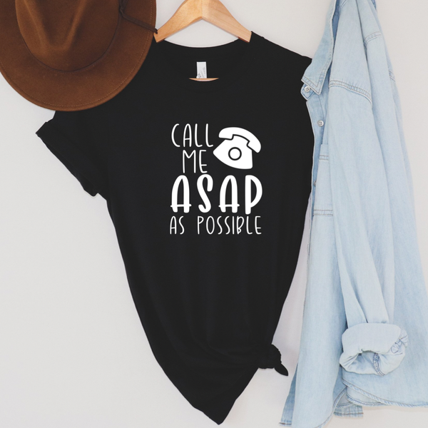 Call Me ASAP As Possible Graphic Tee