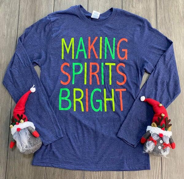Making Spirits Bright Christmas Graphic Tee