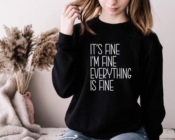 It's Fine I'm Fine Graphic Tee