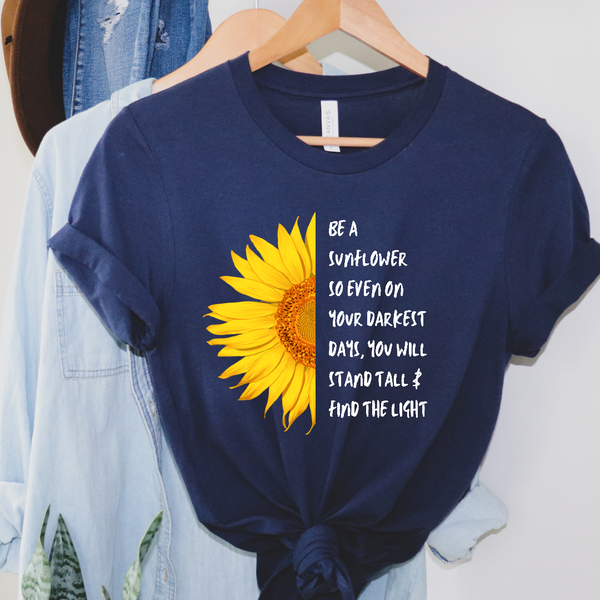 Be a Sunflower / Stand Tall & Find the Light Graphic Tee