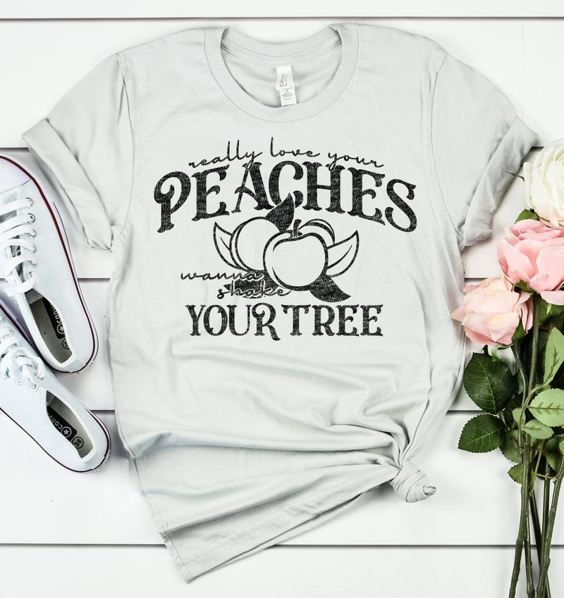 Really Love Your Peaches  Graphic Tee