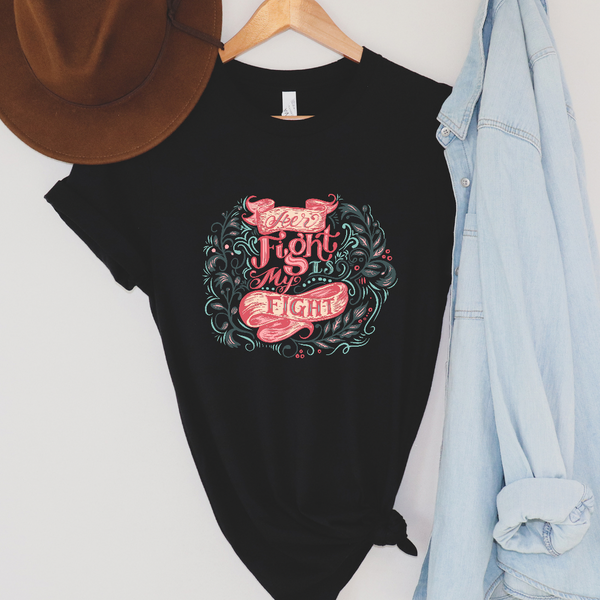 Her Fight Is My Fight Graphic Tee