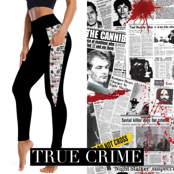TRUE CRIME LEGGINGS