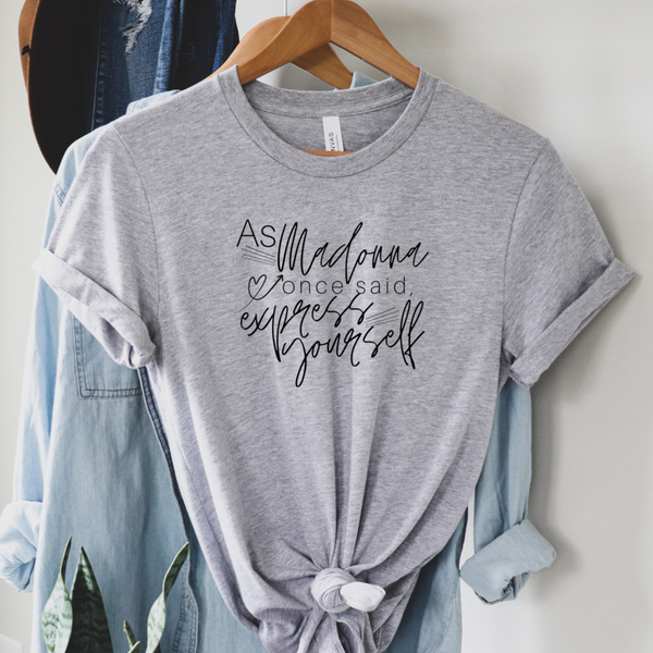 Madonna Express Yourself Graphic Tee