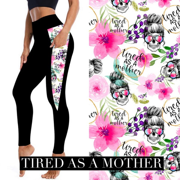 Tired As A Mother Leggings