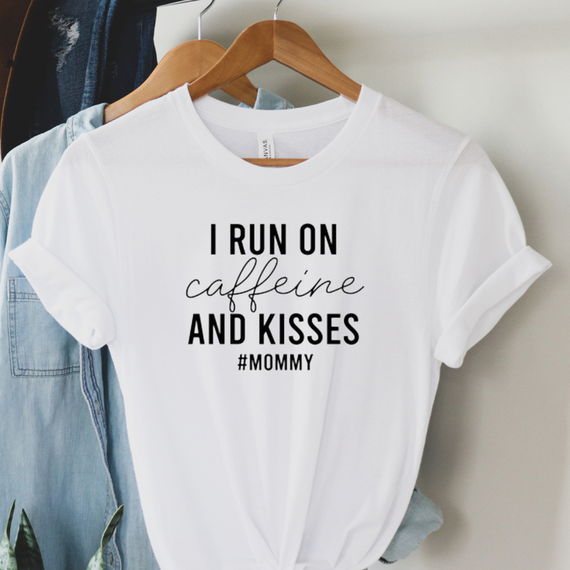 I Run on Caffeine & Kisses Graphic Tee