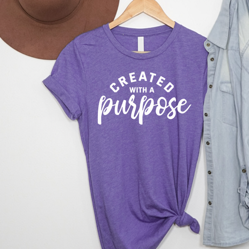 Created With A Purpose Graphic Tee