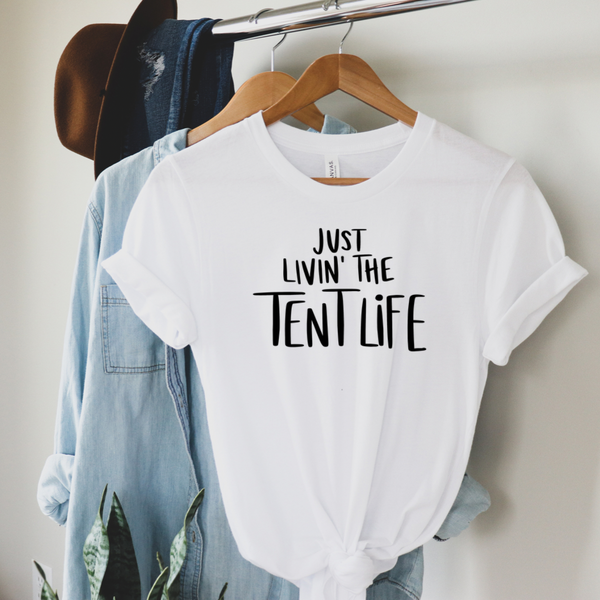 Just Livin' The Tent Life Graphic Tee