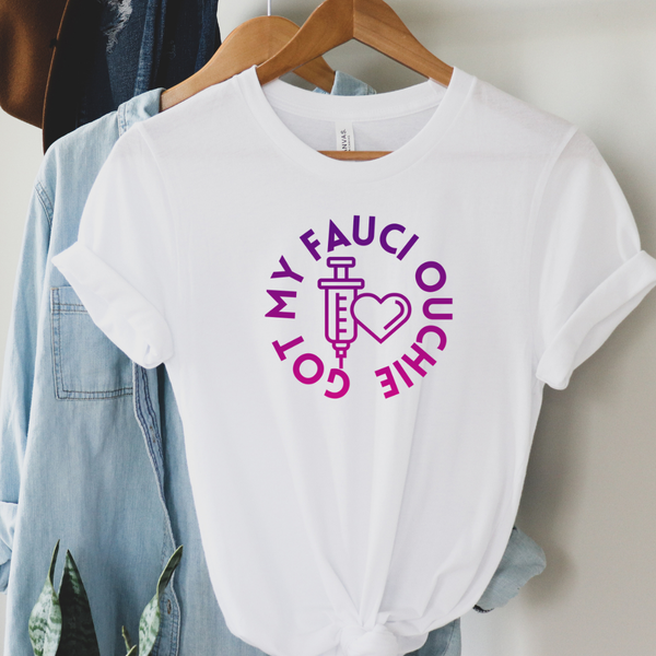 Fauci Ouchie Graphic Tee
