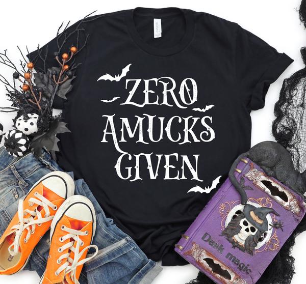 Zero Amucks Given Graphic Tee