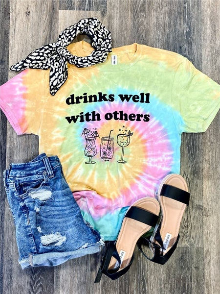 Drinks Well With Others *Graphic Tee Pre-Order*