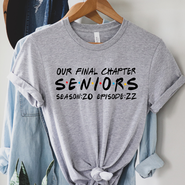 Seniors - The Final Chapter - FRIENDS Edition Graphic Tees