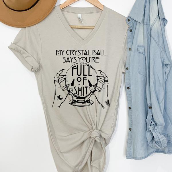 My Crystal Ball Says Graphic Tee