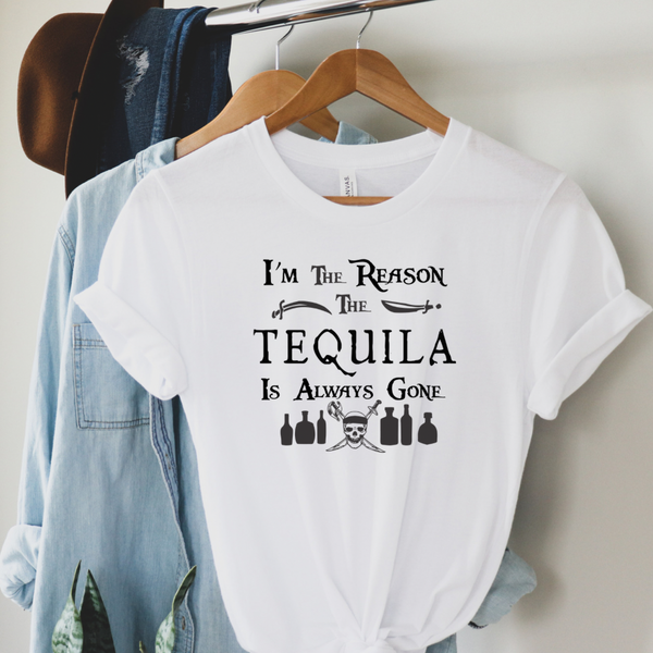 Reason The Tequila Is Gone Graphic Tee