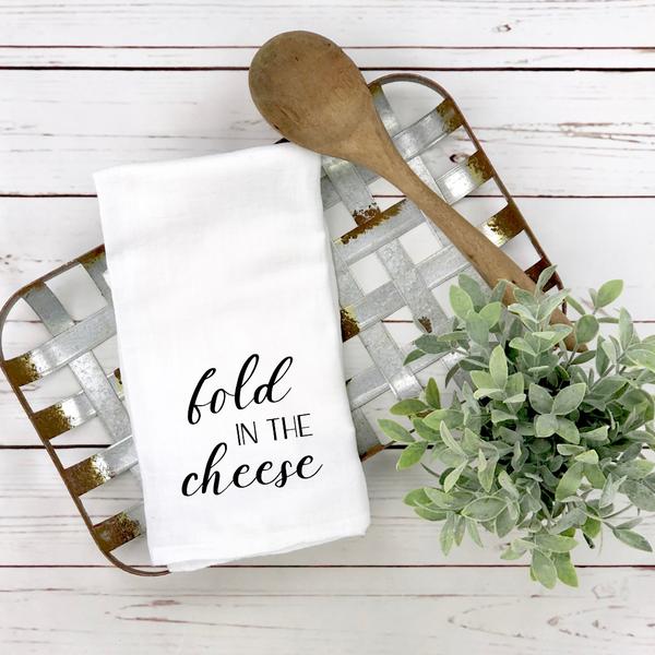 Fold In The Cheese Tea Towel