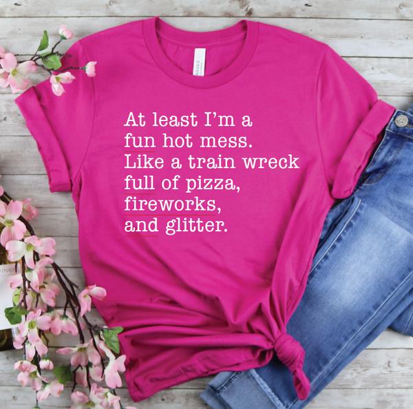 Fun Hot Mess Graphic Tee