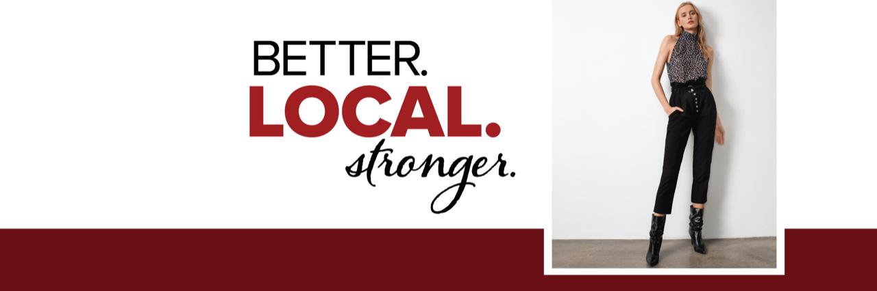 better, local, stronger