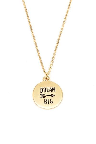 Dream Big Necklace