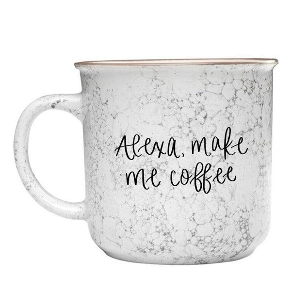Alexa Make Me Coffee Campfire Coffee Mug