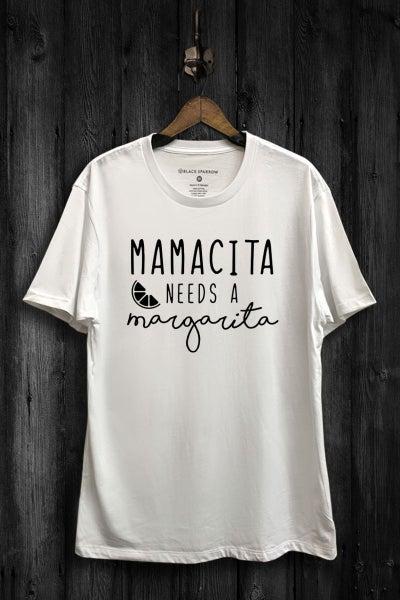 Mamacita Needs A Margarita Graphic T