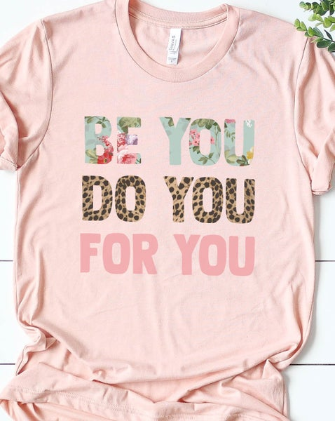Be You Graphic T