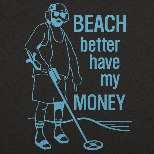 BEACH BETTER HAVE MY MONEY GRAPHIC TEE
