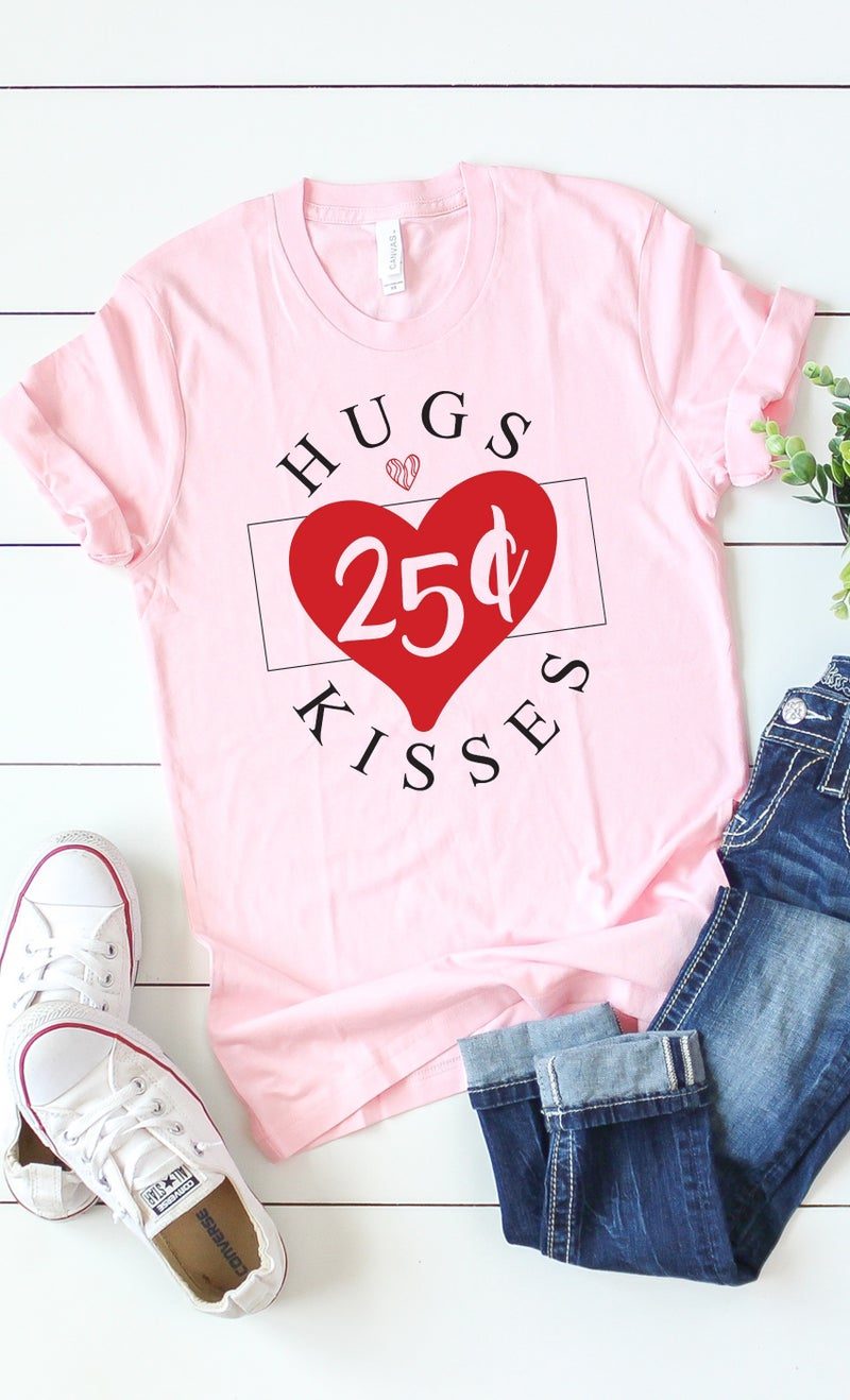HUGS AND KISSES 25 CENTS GRAPHIC TEE