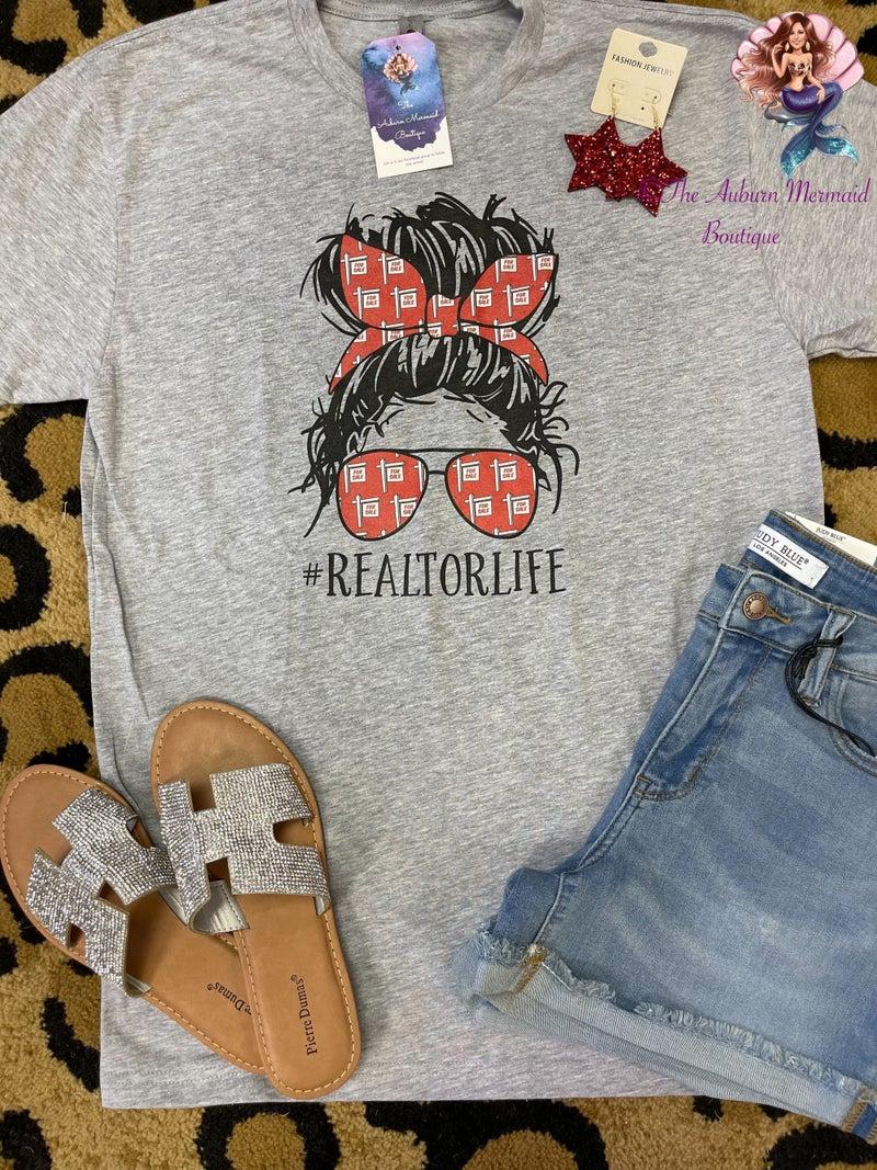 Realtor Life TShirt *Final Sale*
