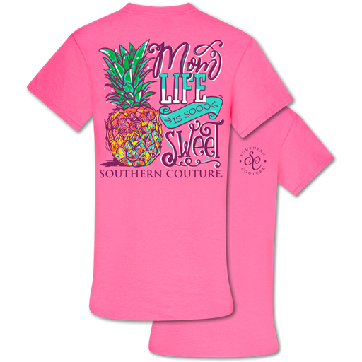 Southern Couture Mom Life Is So Sweet Tee