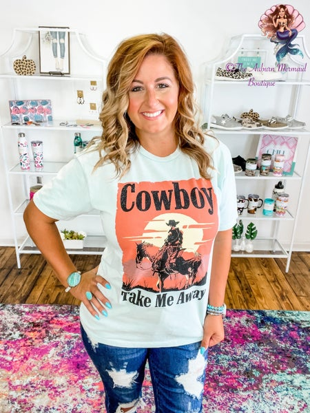 Cowboy Take Me Away Tee