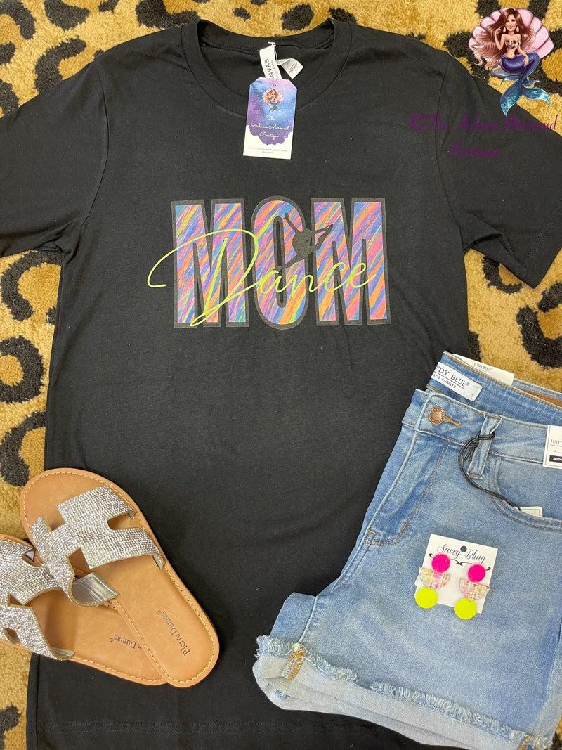 Dance Mom Black Tshirt *Final Sale*