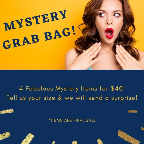 Mystery Grab Bag - 4 Fabulous Finds for $40! *Final Sale*