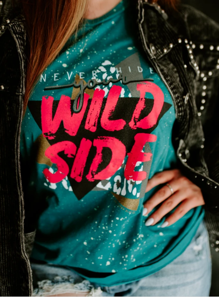 Never Hide Your Wild Side Grapic Tee
