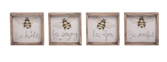 Bee Sign - 4 sayings!