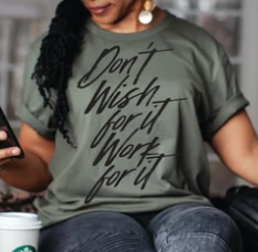 Work For it Tee
