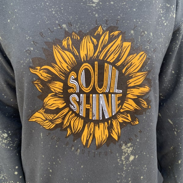 Darlin Let Your Soul Shine Crewneck