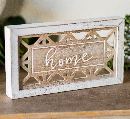 Blend into Home Sign