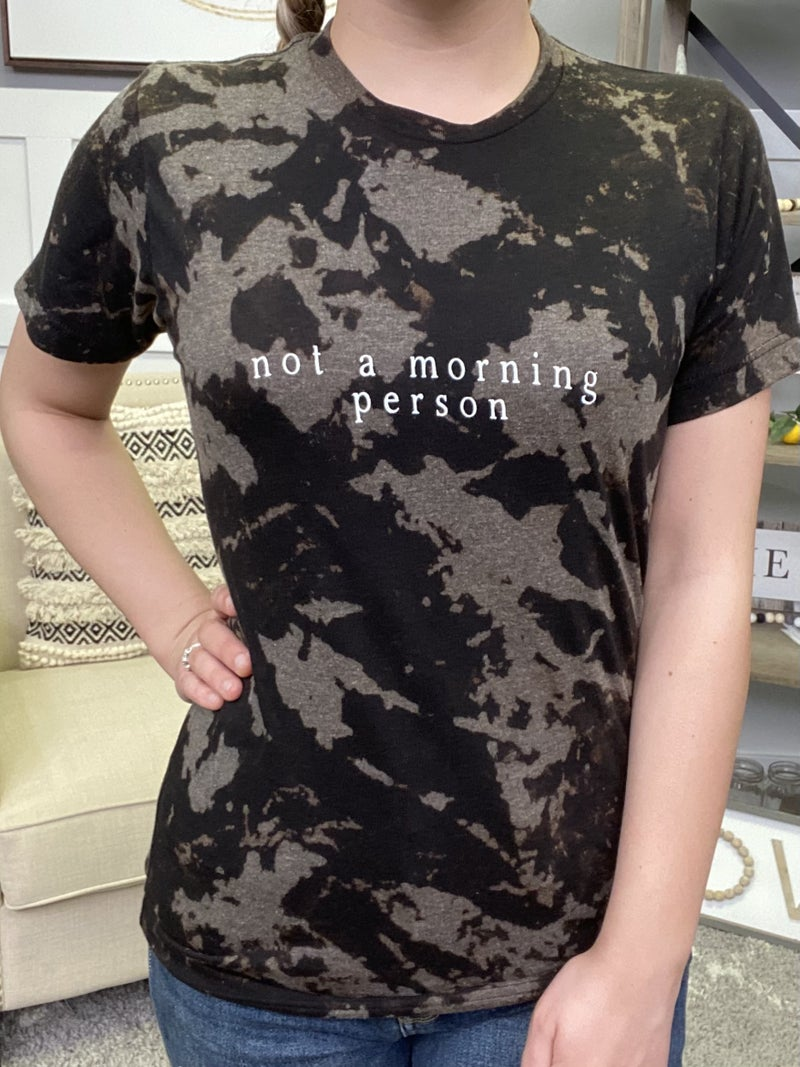 Not a Morning Person Graphic Tee