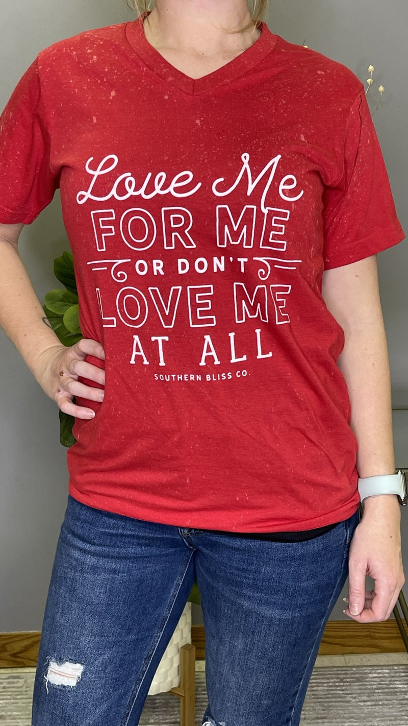 Love Me For Me Southern Bliss V-Neck Tee